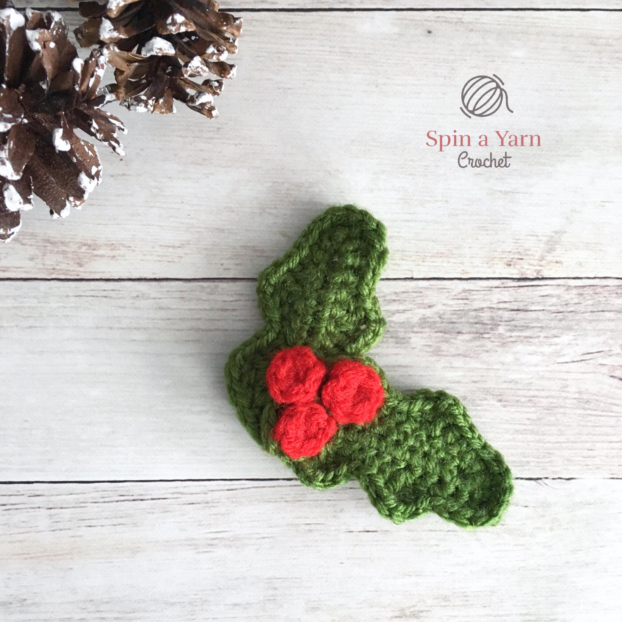 Holly Ornament Free Crochet Pattern Spin A Yarn Crochet